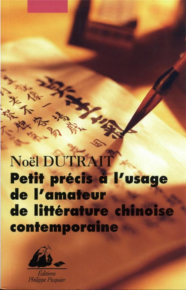 petit précis a l'usage de l'amateur de litterature chinoise contemporaine