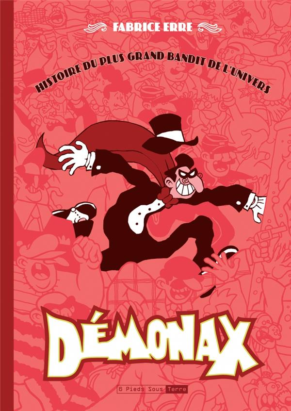 Démonax ; une histoire du plus grand bandit de l'univers