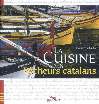 La cuisine des pêcheurs catalans