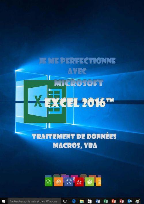 Je me perfectionne avec Excel 2016 - Traitement de données
