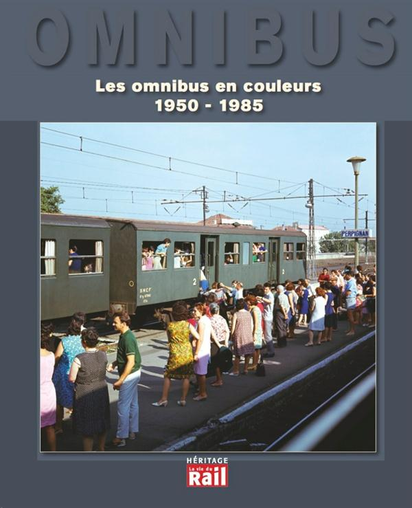 Les omnibus en couleurs 1950-1990