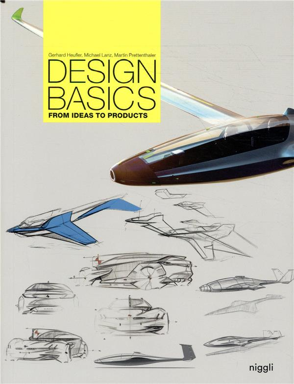 Design basics ; from ideas to products
