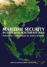Maritime Security in East and Southeast Asia  - Xin Chen - Nicholas Tarling