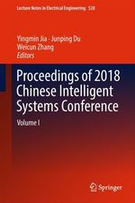 Proceedings of 2018 Chinese Intelligent Systems Conference  - Yingmin Jia - Weicun Zhang - Junping Du