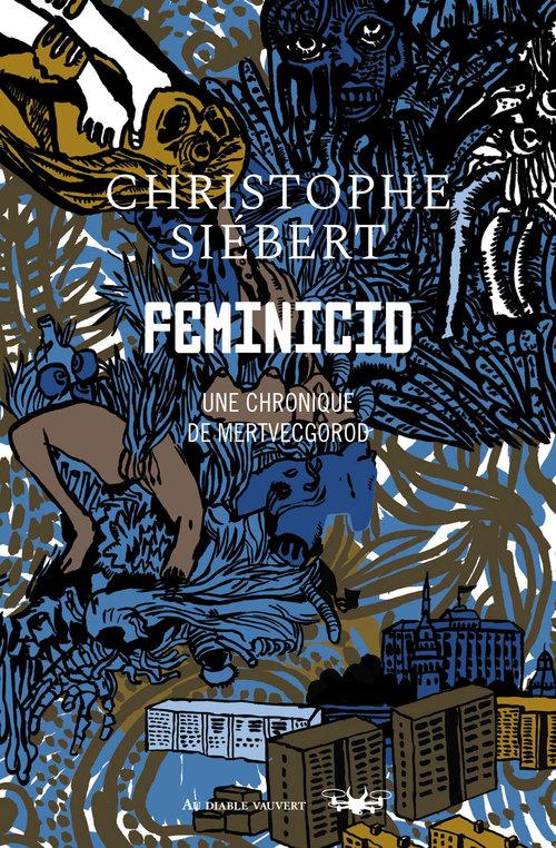 feminicid : chroniques de Mertvecgorod