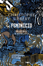 Vente Livre Numérique : Feminicid  - Christophe Siébert
