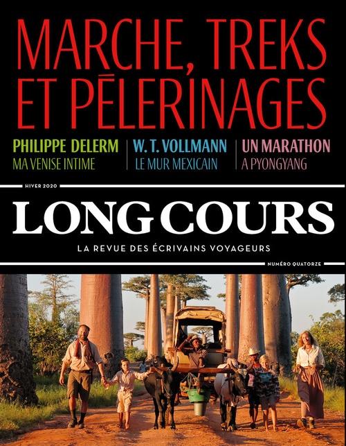 Revue long cours T.14 ; treks, marche et pèlerinages (édition 2020)