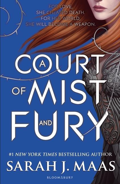 A COURT OF MIST AND FURY - BOOK 2