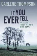 Vente EBooks : If You Ever Tell  - Carlene Thompson