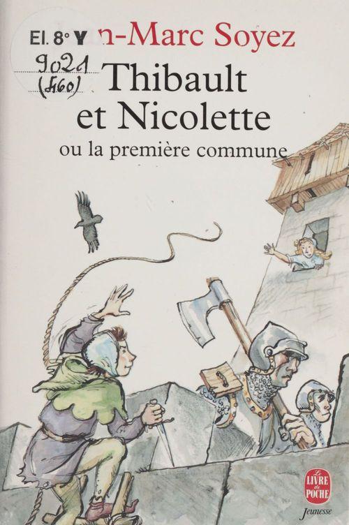 Thibault et nicolette ou la premiere commune