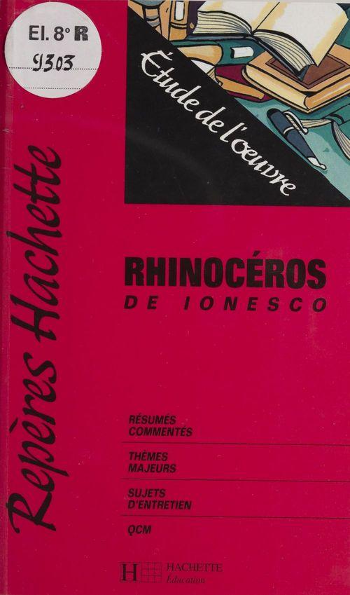 Repères T.6 ; rhinocéros ; étude de l'oeuvre
