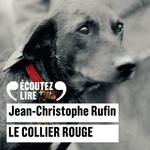 Vente AudioBook : Le collier rouge  - Jean-Christophe Rufin