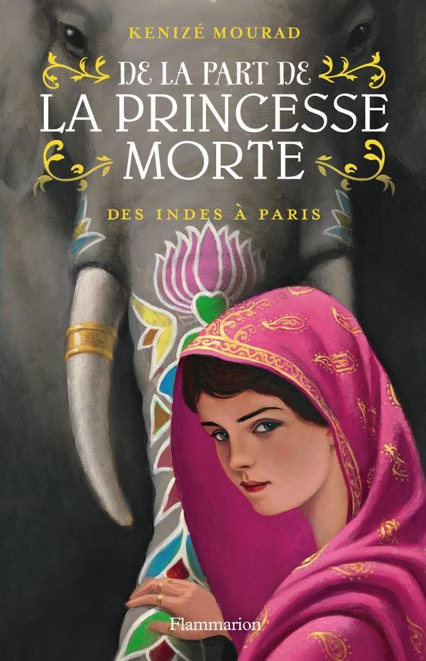 De la part de la princesse morte t.2 ; des Indes à Paris