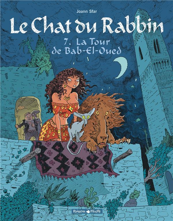 Le chat du rabbin T.7 ; la tour de Bab-El-Oued