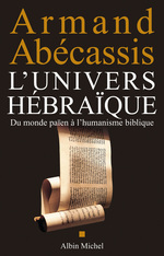 Vente Livre Numérique : L'Univers hébraïque  - Armand Abecassis