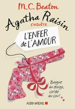 Vente Livre Numérique : Agatha Raisin enquête T.11 ; l'enfer de l'amour  - M.C. Beaton