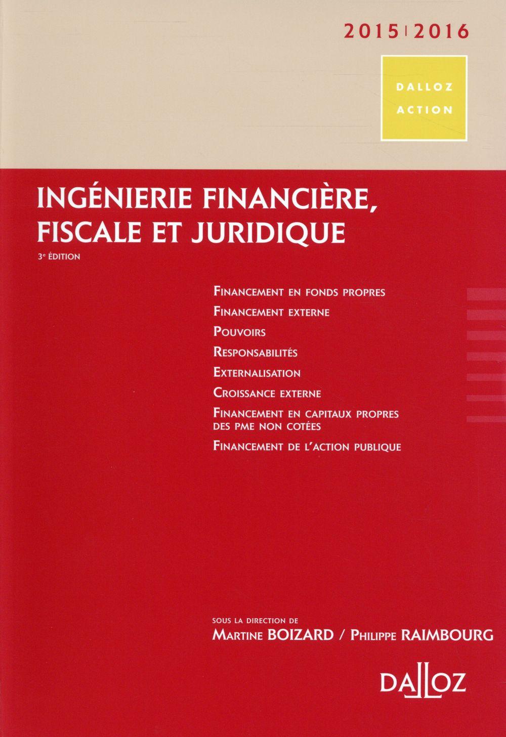 Ingénierie financière, fiscale et juridique (édition 2015/2016)