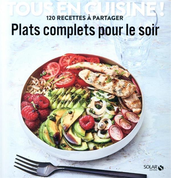 PLATS COMPLETS POUR LE SOIR