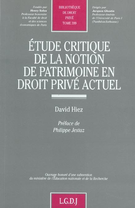Etude Critique De La Notion De Patrimoine En Droit Prive Actuel