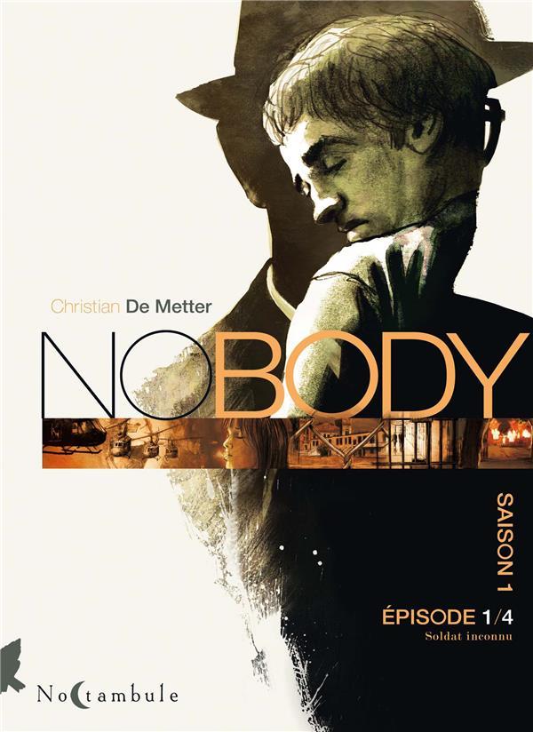No body - saison 1 T.1 ; soldat inconnu