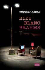 Couverture de Bleu blanc brahms
