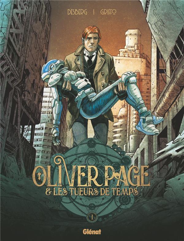 Oliver Page & les tueurs de temps T.1