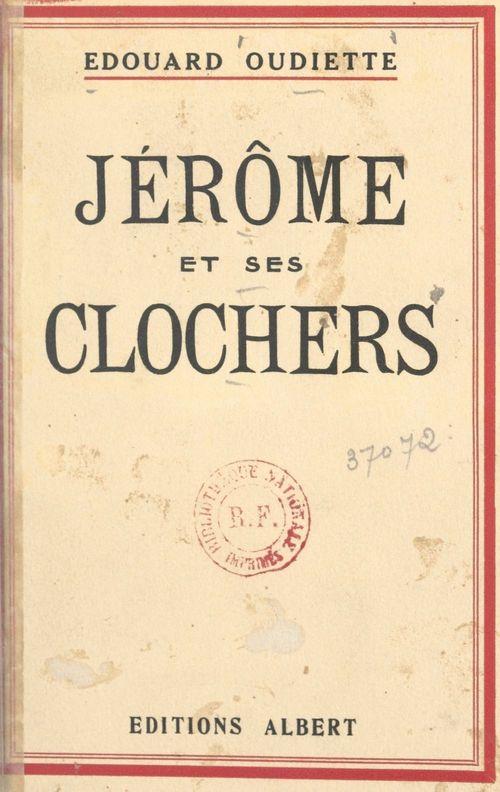 Jérôme et ses clochers