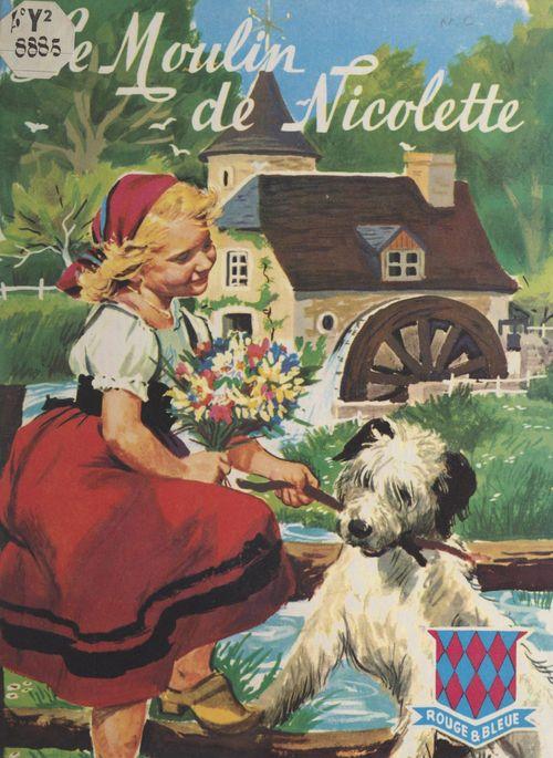 Le moulin de Nicolette
