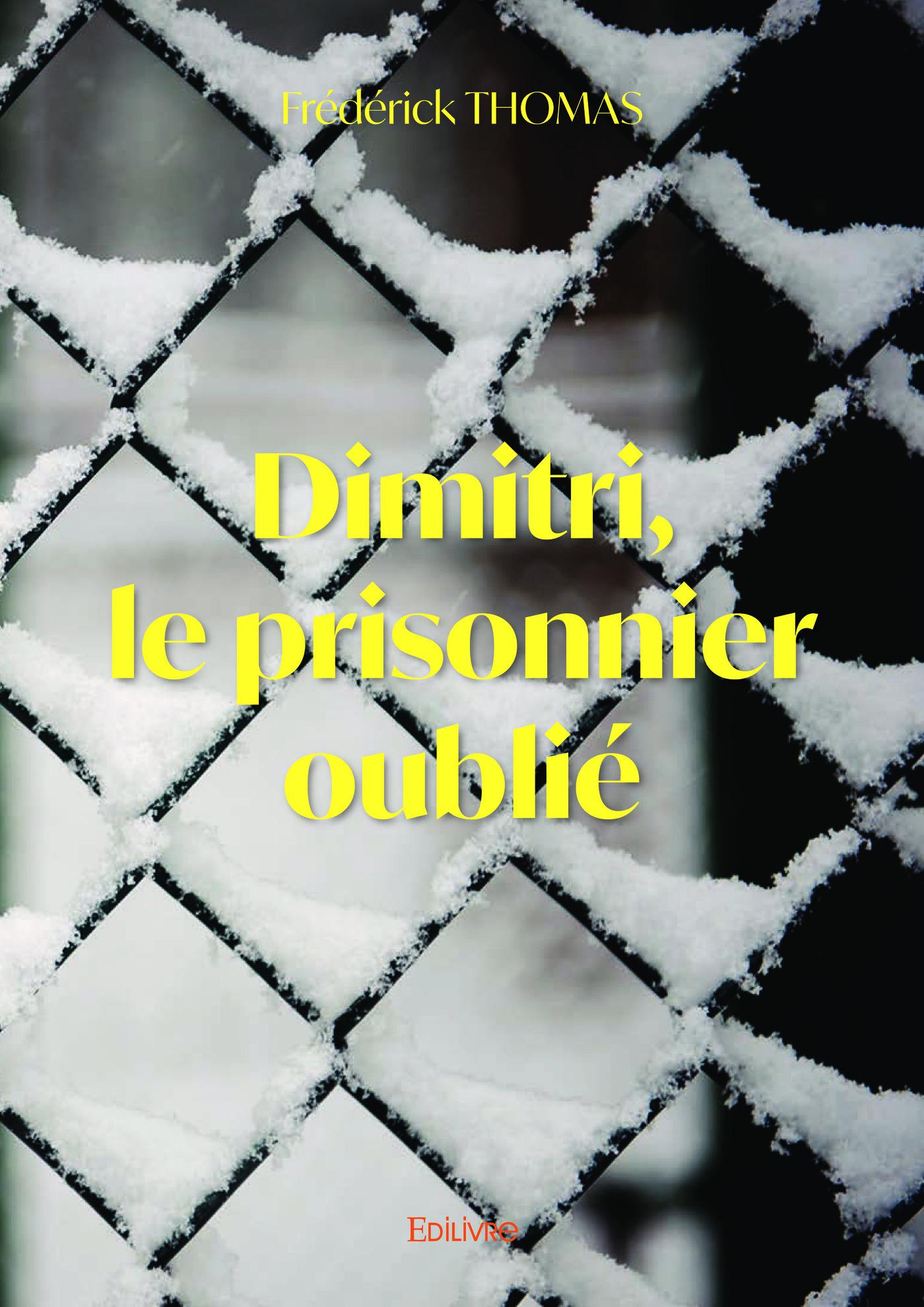 Dimitri le prisonnier oublie