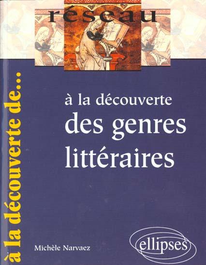 A La Decouverte Des Genres Litteraires