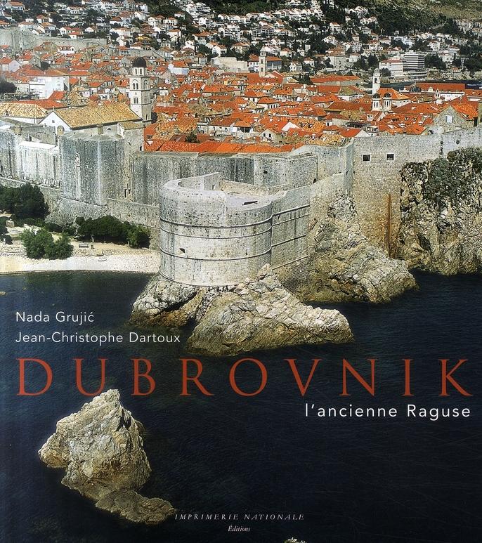 Dubrovnik ; l'ancienne Raguse