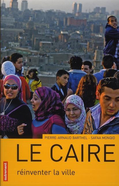 Le Caire ; Megalopole Durable ?