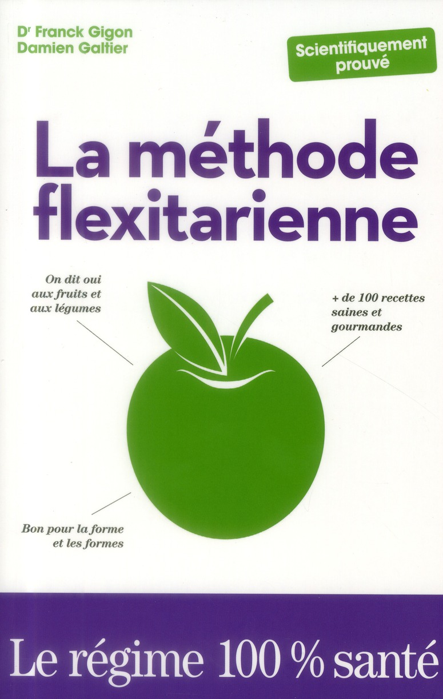 La Methode Flexitarienne