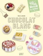 Vente Livre Numérique : Chocolat blanc  - Emilie LARAISON