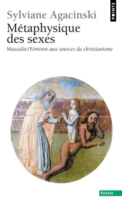 métaphysique des sexes ; masculin/féminin aux sources du christianisme