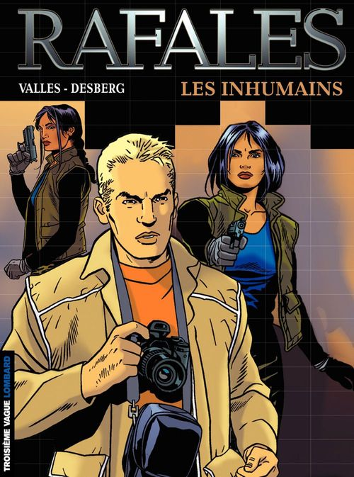 Rafales - Tome 1 - Inhumains (Les)  - Stephen Desberg  - Francis Valles