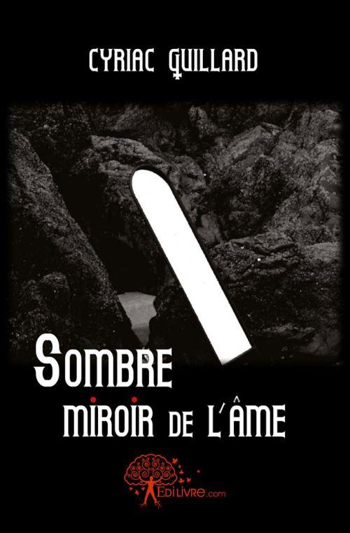 Sombre miroir de l'ame