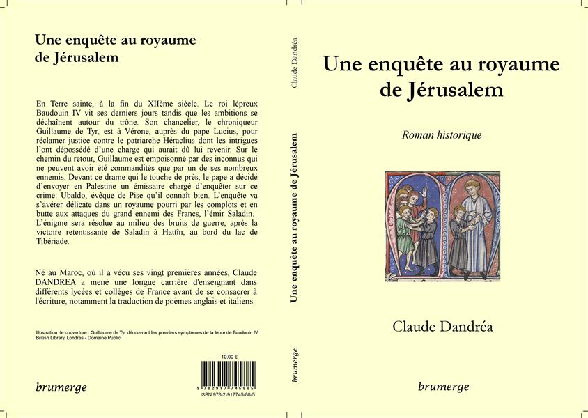 Une enquête au royaume de Jérusalem