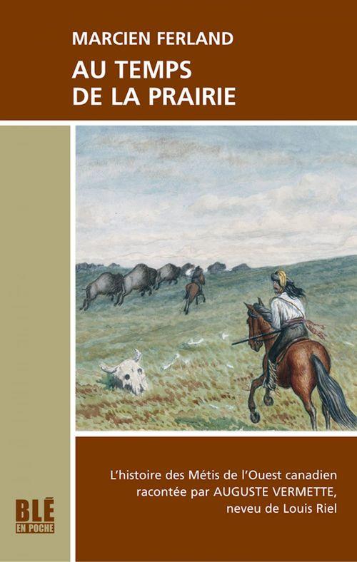 Au temps de la prairie  - Ferland Marcien