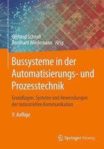 Bussysteme in der Automatisierungs- und Prozesstechnik  - Bernhard Wiedemann - Gerhard Schnell