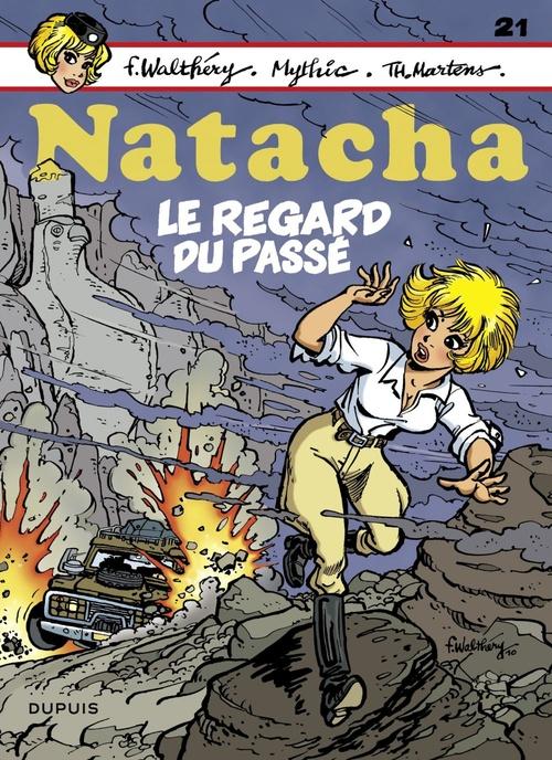 Natacha T.21 ; le regard du passé