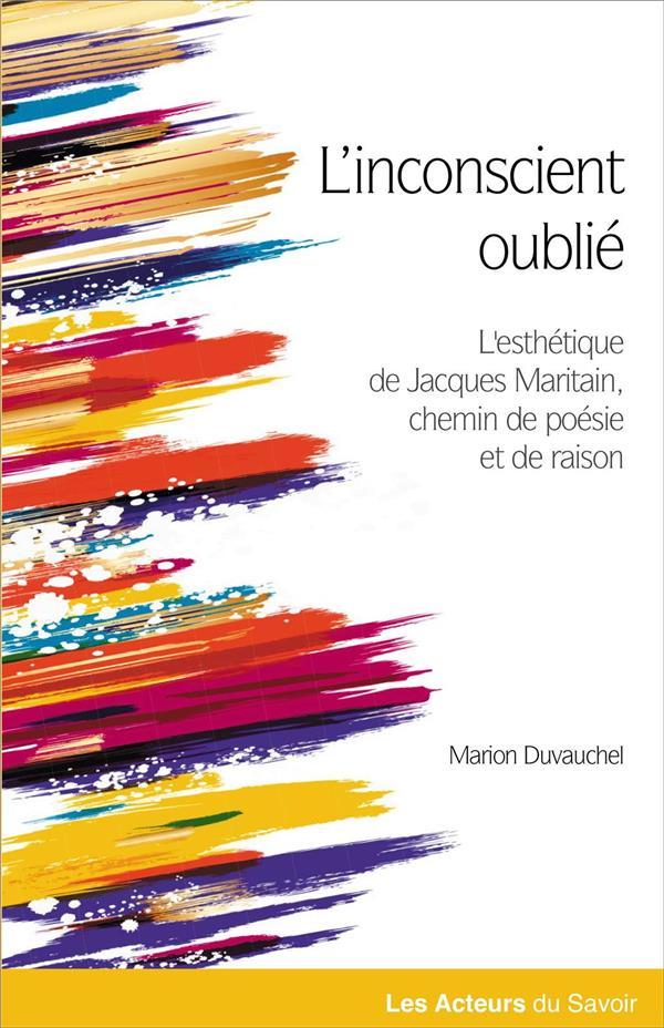 Le chemin de la poésie et de la raison dans l'esthétique de Jacques Maritain