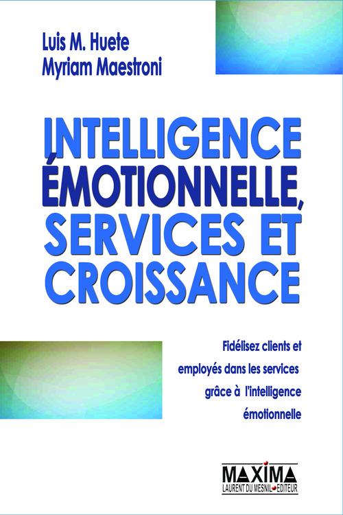 Intelligence émotionnelle, services et croissance
