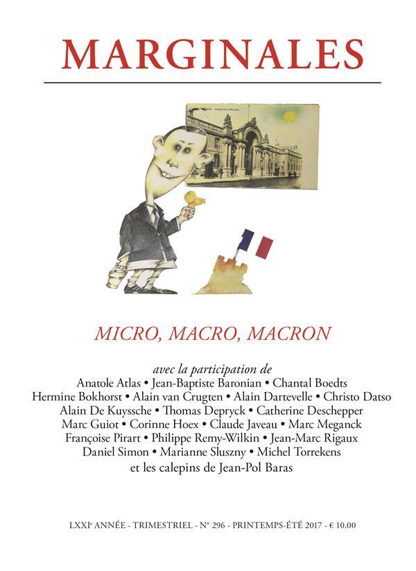 Marginales n.296 ; micro, macro, macron