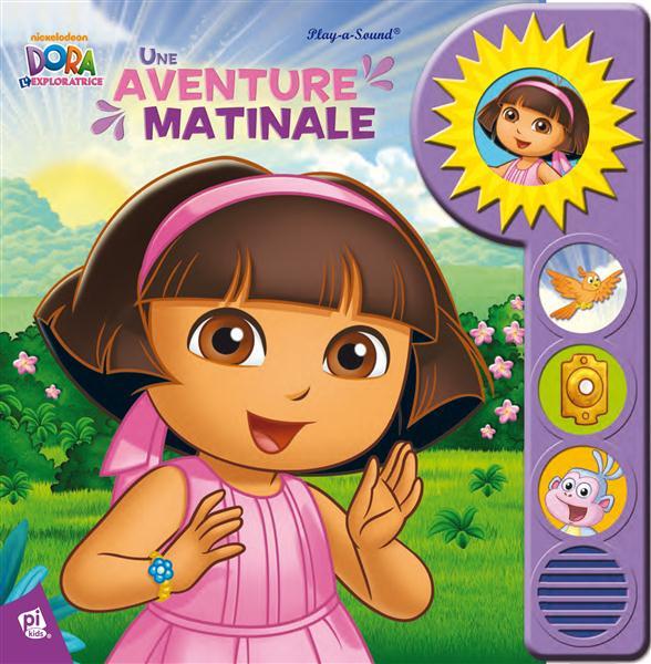 Dora l'exploratrice ; une aventure matinale
