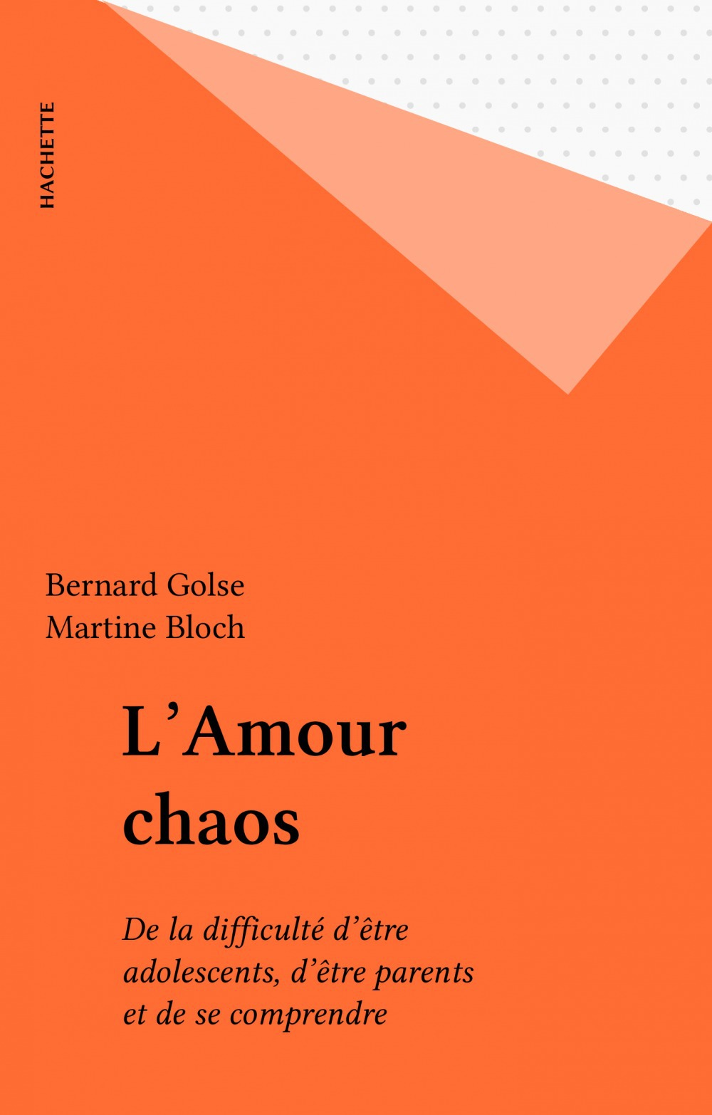 Vente EBooks : L'Amour chaos  - Bernard Golse  - Martine Bloch  - Golse Bloc