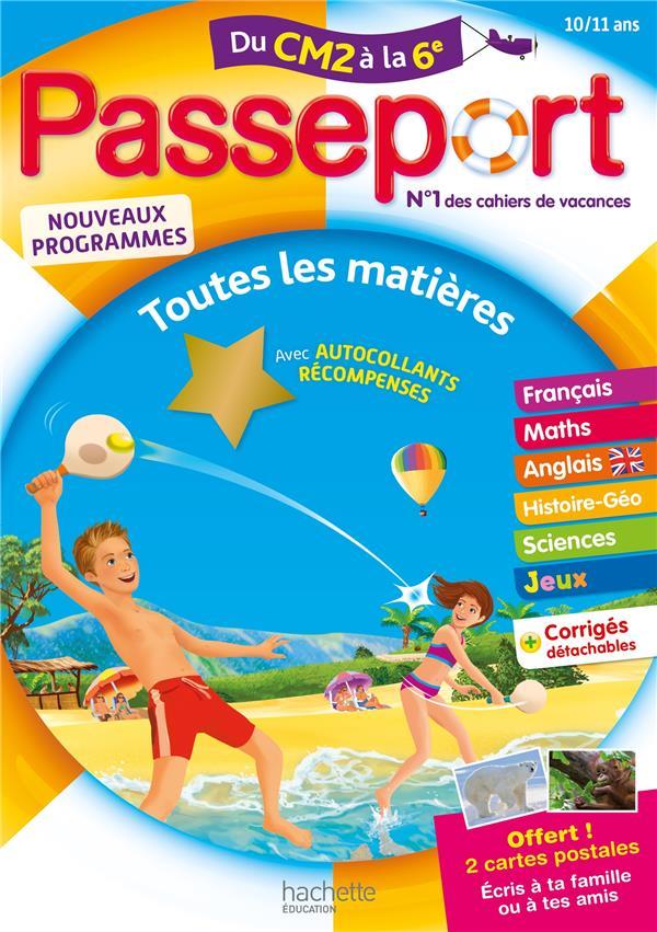Passeport ; toutes les matières ; du CM2 à la 6e