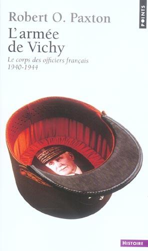 L'armee de vichy. le corps des officiers francais (1940-1944)