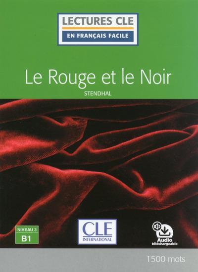 le rouge et le noir ; lecture FLE ; niveau 3 ; B1