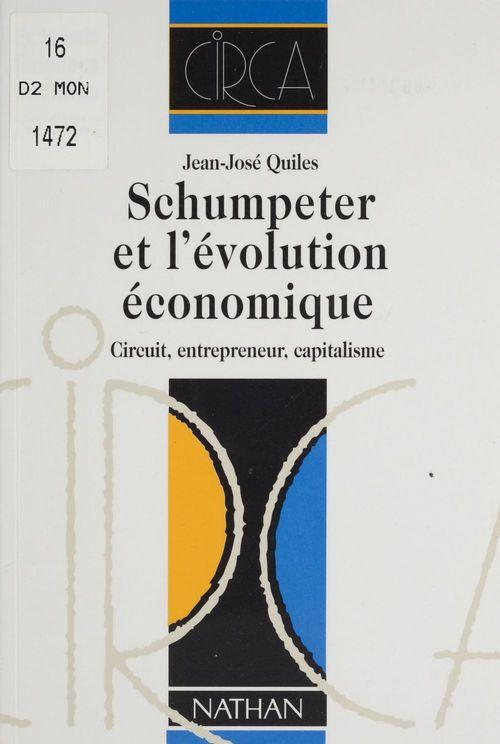 Schumpeter et l'economie evolutionnaire